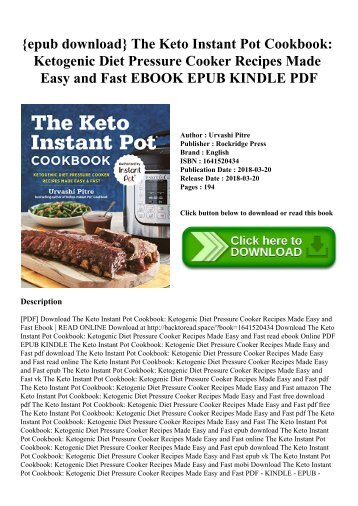 {epub download} The Keto Instant Pot Cookbook Ketogenic Diet Pressure Cooker Recipes Made Easy and Fast EBOOK EPUB KINDLE PDF