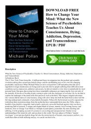 DOWNLOAD FREE How to Change Your Mind What the New Science of Psychedelics Teaches Us About Consciousness  Dying  Addiction  Depression  and Transcendence EPUB  PDF