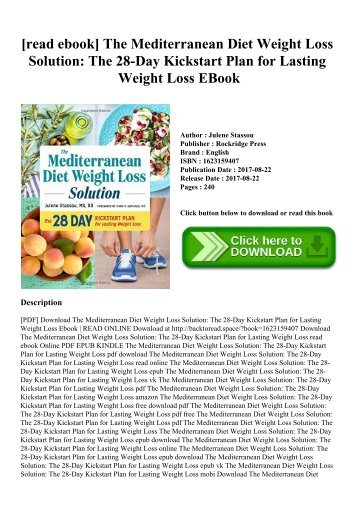 [read ebook] The Mediterranean Diet Weight Loss Solution The 28-Day Kickstart Plan for Lasting Weight Loss EBook
