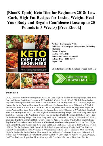 [EbooK Epub] Keto Diet for Beginners 2018 Low Carb  High-Fat Recipes for Losing Weight  Heal Your Body and Regain Confidence (Lose up to 20 Pounds in 3 Weeks) [Free Ebook]
