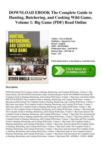 DOWNLOAD EBOOK The Complete Guide to Hunting  Butchering  and Cooking Wild Game  Volume 1 Big Game (PDF) Read Online