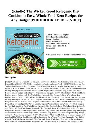 {Kindle} The Wicked Good Ketogenic Diet Cookbook Easy  Whole Food Keto Recipes for Any Budget [PDF EBOOK EPUB KINDLE]
