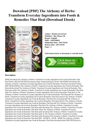 Download [PDF] The Alchemy of Herbs Transform Everyday Ingredients into Foods & Remedies That Heal (Download Ebook)