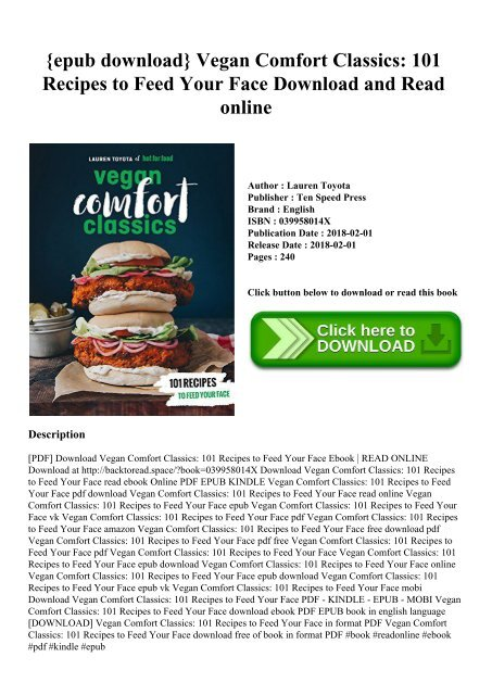 {epub download} Vegan Comfort Classics 101 Recipes to Feed Your Face Download and Read online