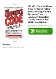 {Kindle} The Confidence Code for Girls Taking Risks  Messing Up  and Becoming Your Amazingly Imperfect  Totally Powerful Self (PDF) Read Online