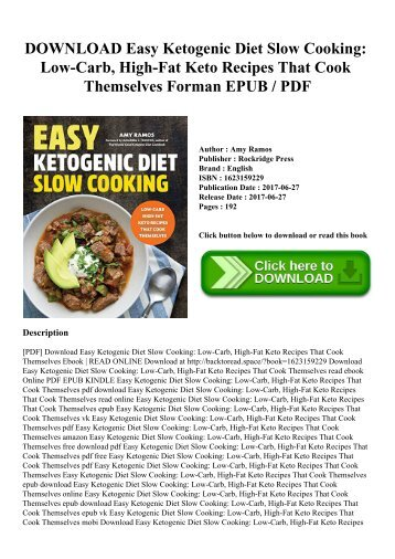 DOWNLOAD Easy Ketogenic Diet Slow Cooking Low-Carb  High-Fat Keto Recipes That Cook Themselves Forman EPUB  PDF