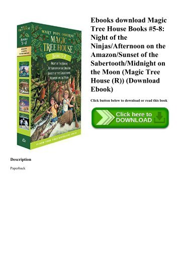 Ebooks download Magic Tree House Books #5-8 Night of the NinjasAfternoon on the AmazonSunset of the SabertoothMidnight on the Moon (Magic Tree House (R)) (Download Ebook)