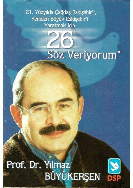 """Prof.Dr. Yılmaz Büyükerşen """"26 Söz Veriyorum"""""""