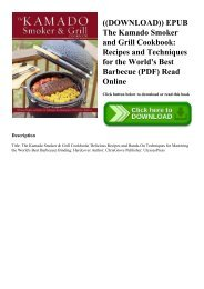 ((DOWNLOAD)) EPUB The Kamado Smoker and Grill Cookbook Recipes and Techniques for the World's Best Barbecue (PDF) Read Online