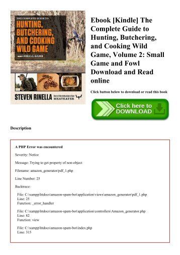Ebook [Kindle] The Complete Guide to Hunting  Butchering  and Cooking Wild Game  Volume 2 Small Game and Fowl Download and Read online