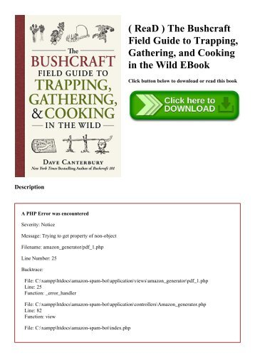 ( ReaD ) The Bushcraft Field Guide to Trapping  Gathering  and Cooking in the Wild EBook