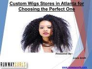 Custom Wigs Stores in Atlanta
