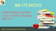 2018 Update CCNP Data Center 300-175 Dumps