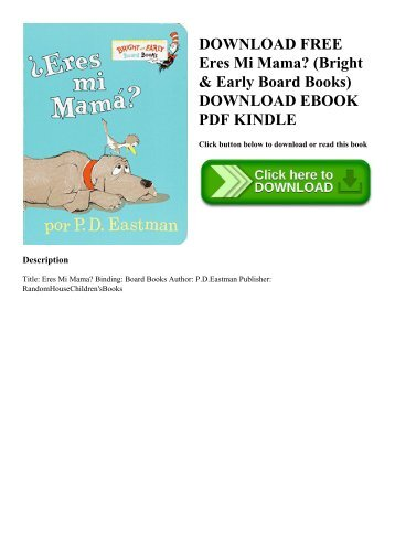 DOWNLOAD FREE Eres Mi Mama (Bright & Early Board Books) DOWNLOAD EBOOK PDF KINDLE