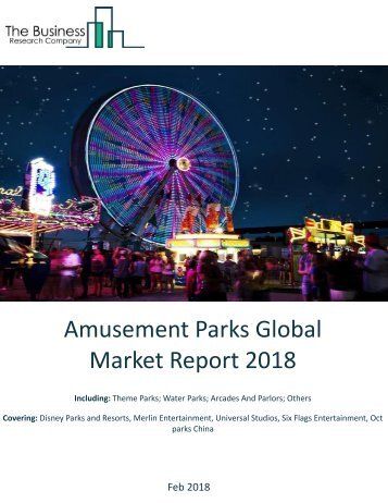 Amusements Global Market Report 2018