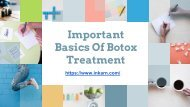 Important Basics Of Botox Treatment