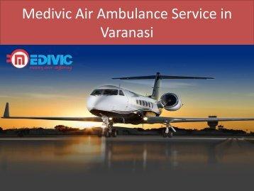 Medivic Air Ambulance Service in Varanasi