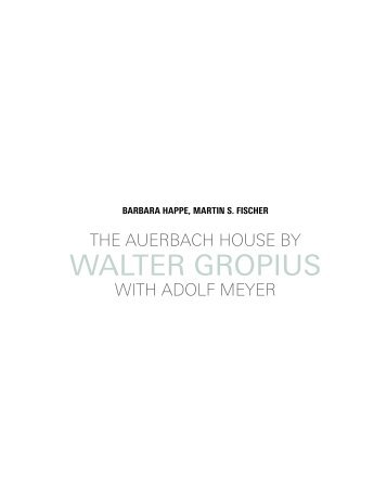 The Auerbach House by Walter Gropius with Adolf Meyer