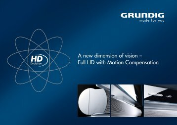 A new dimension of vision – Full HD with Motion ... - Grundig .NO