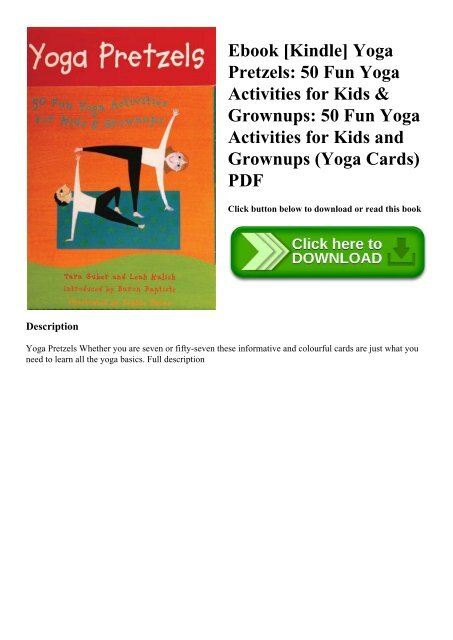 Ebook Kindle Yoga Pretzels 50 Fun Yoga Activities For Kids Grownups 50 Fun Yoga Activities
