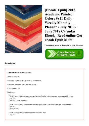 [EbooK Epub] 2018 Academic Painted Colors 9x11 Daily Weekly Monthly Planner - July 2017-June 2018 Calendar Ebook  Read online Get ebook Epub Mobi