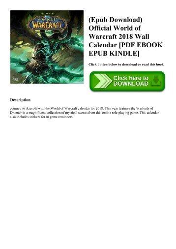 (Epub Download) Official World of Warcraft 2018 Wall Calendar [PDF EBOOK EPUB KINDLE]