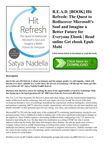 R.E.A.D. [BOOK] Hit Refresh The Quest to Rediscover Microsoft's Soul and Imagine a Better Future for Everyone Ebook  Read online Get ebook Epub Mobi