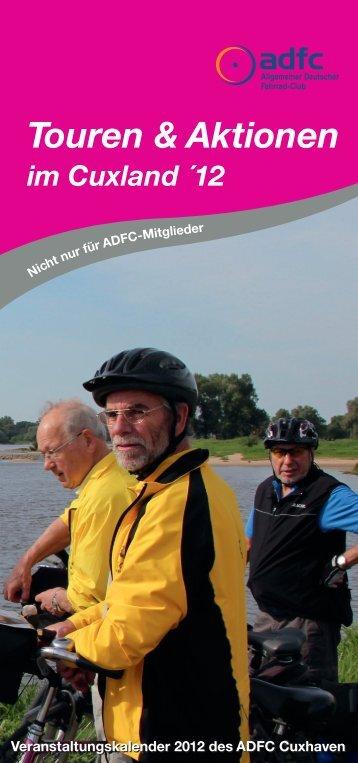Touren & Aktionen im Cuxland ´12 - ADFC - Cuxhaven