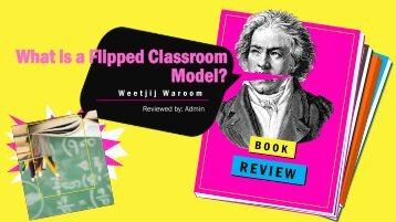 What is Modern Flipped Classroom Model?
