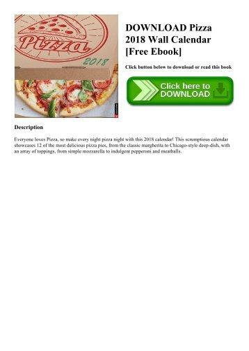 DOWNLOAD Pizza 2018 Wall Calendar [Free Ebook]