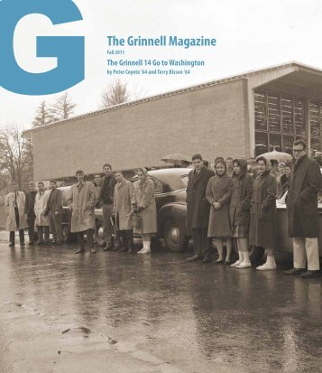 The Grinnell Magazine Fall 2011 (PDF) - Grinnell College