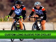 Get Custom Long Sleeve Online for Cyclist