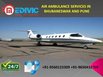 Most Reliable and Effective Air Ambulance Services in Bhubaneswar and Pune by Medivic Aviation