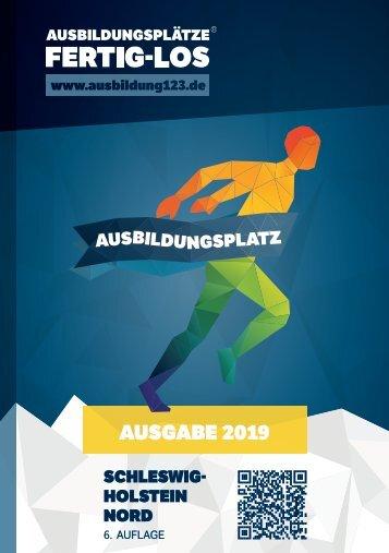AUSBILDUNGSPLÄTZE - FERTIG - LOS | Schleswig-Holstein Nord 2019