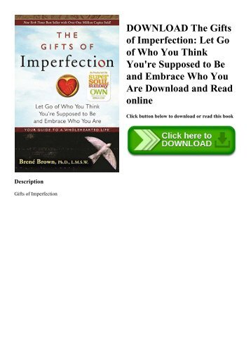DOWNLOAD The Gifts of Imperfection Let Go of Who You Think You're Supposed to Be and Embrace Who You Are Download and Read online