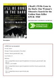 ( ReaD ) I'll Be Gone in the Dark One Woman's Obsessive Search for the Golden State Killer EPUB  PDF