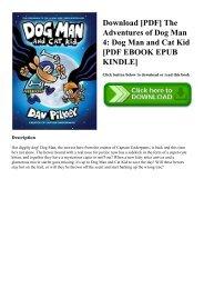 Download [PDF] The Adventures of Dog Man 4 Dog Man and Cat Kid [PDF EBOOK EPUB KINDLE]