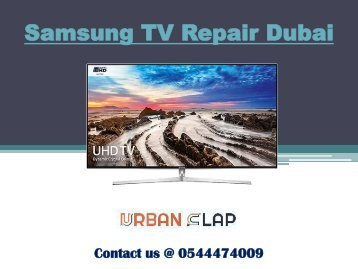 Samsung TV Repair Service in Dubai at cheap price, Contact @ 0544474009