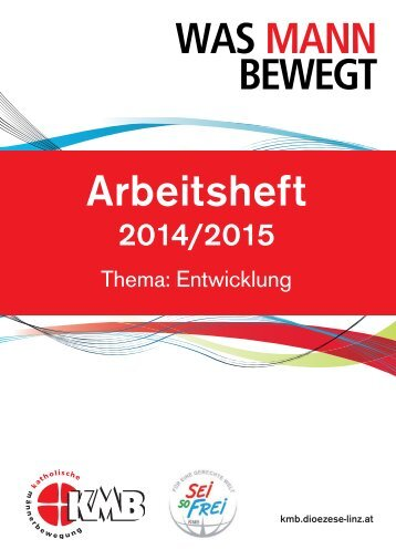 Arbeitsheft 2014/2015 Thema: Entwicklung