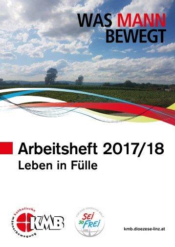 Arbeitsheft 2017/18 Leben in Fülle