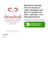Read book Attached The New Science of Adult Attachment and How it Can Help You Find - and Keep - Love (Download Ebook)