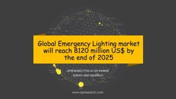 Global Emergency Lighting market will reach 8120 million US$ by the end of 2025