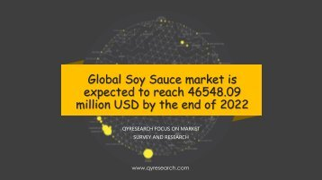 Global Soy Sauce market is expected to reach 46548.09 million USD by the end of 2022
