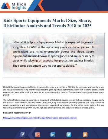 Kids Sports Equipments Market Size, Share, Distributor Analysis and Trends 2018 to 2025