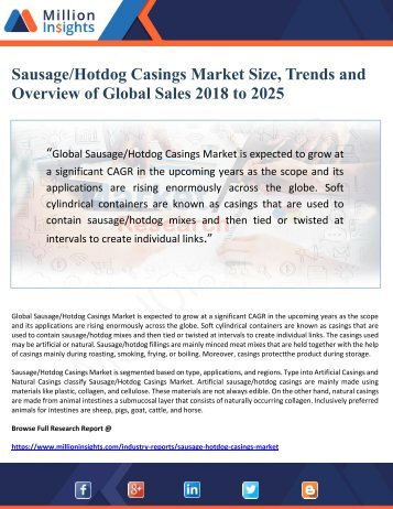 Sausage-Hotdog Casings Market Size, Trends and  Overview of Global Sales 2018 to 2025