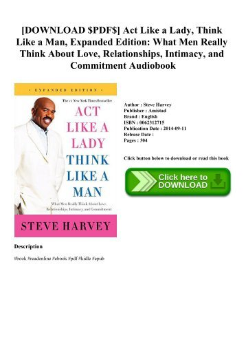 [DOWNLOAD $PDF$] Act Like a Lady  Think Like a Man  Expanded Edition What Men Really Think About Love  Relationships  Intimacy  and Commitment Audiobook