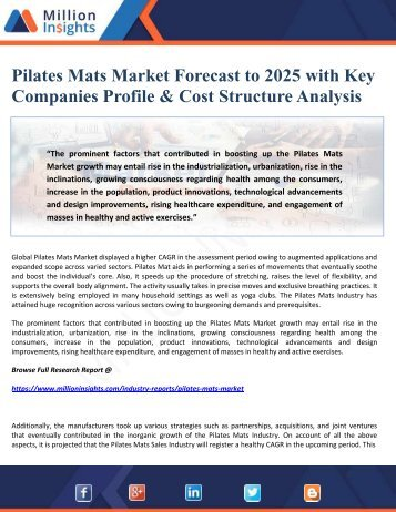 Pilates Mats Market Forecast to 2025 with Key Companies Profile & Cost Structure Analysis