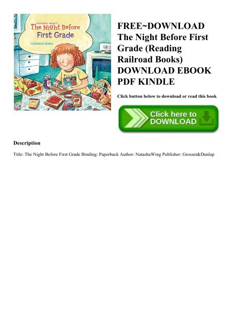 FREE~DOWNLOAD The Night Before First Grade (Reading Railroad