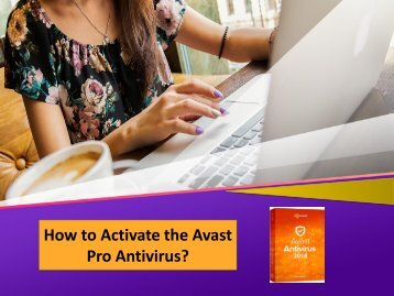 How to Activate the Avast PRO Antivirus?