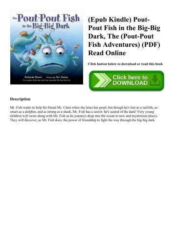 (Epub Kindle) Pout-Pout Fish in the Big-Big Dark  The (Pout-Pout Fish Adventures) (PDF) Read Online